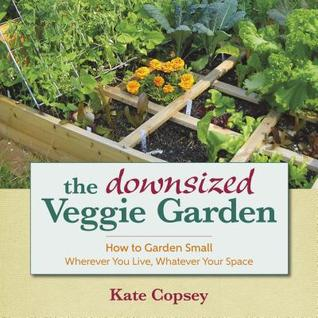 Book cover Donwsized Veggie Garden