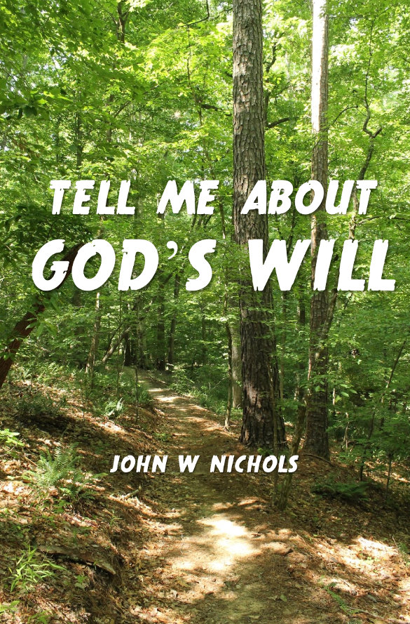 Tell Me About God's Will NicholsNotes