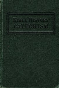 Bible History Catechism